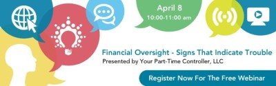 Free Webinar: Financial Oversight - Signs That Indicate Trouble @ Online - GoToWebinar