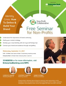 Identity Crisis: How to Define & Build Your Brand @ Enterprise Bank Community Room