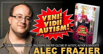 I Came, I Saw, I Wrote: Today's Autistic Creators with Alec Frazier @ Online