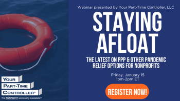 Staying Afloat: The Latest on PPP & Other Pandemic Relief Options for Nonprofits @ Webinar