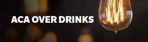 ACA Over Drinks @ Rosa Mexicano