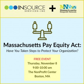 Massachusetts Pay Equity Act- Have You Taken Steps to Protect Your Organization? @ The NonProfit Center